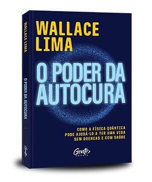 O Poder da Autocura (Autografado) + 3 Bônus Inéditos c/ Frete Grátis para todo o Brasil