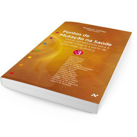 Pontos de Mutação na Saúde Vol.3