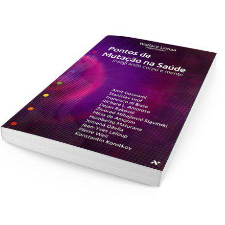 Pontos de Mutação na Saúde Vol.1