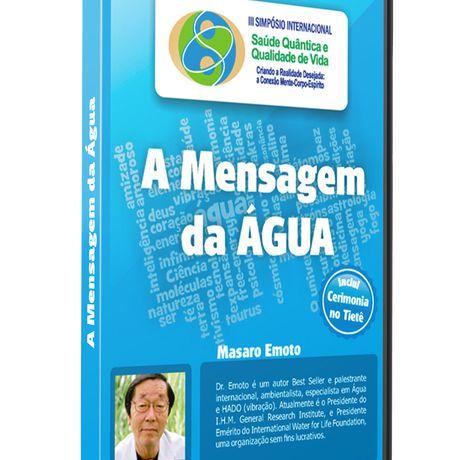 A Mensagem da ÁGUA – Dr. Masaro Emoto
