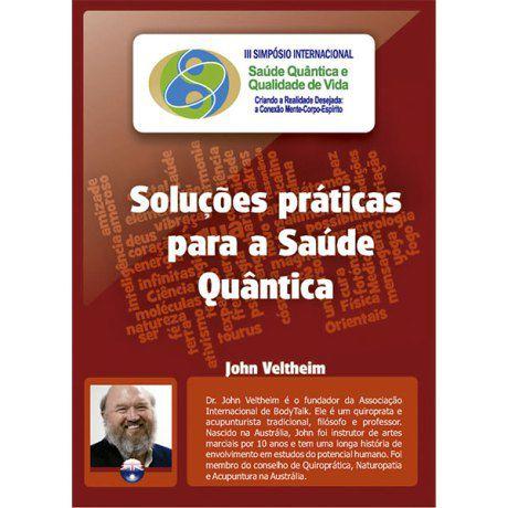 Soluções práticas para a Saúde Quântica (John Veltheim)