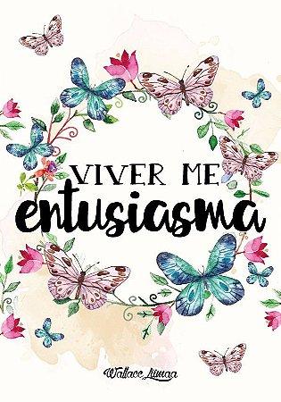 VIVER ME ENTUSIASMA