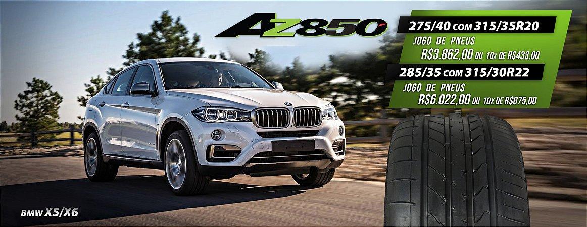 Jogo Pneus 275/40R20 e 315/35R20 AZ850 - BMW X5 e X6