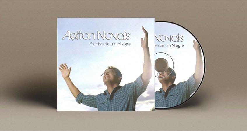 CD Preciso de um Milagre - Aelton Novais