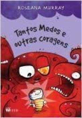 TANTOS MEDOS E OUTRAS CORAGENS