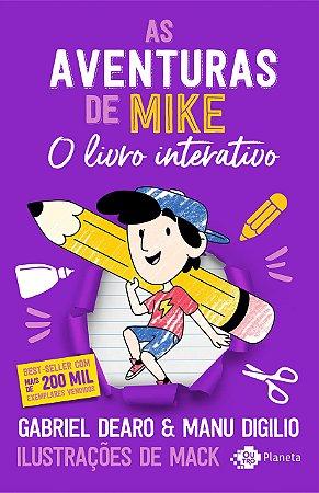 AS AVENTURAS DE MIKE - O LIVRO INTERATIVO