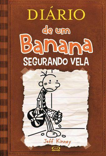 DIARIO DE UM BANANA VOL. 7 - SEGURANDO VELA