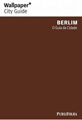 WALLPAPER BERLIM O GUIA DA CIDADE