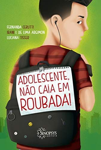 ADOLESCENTE, NÃO CAIA EM ROUBADA