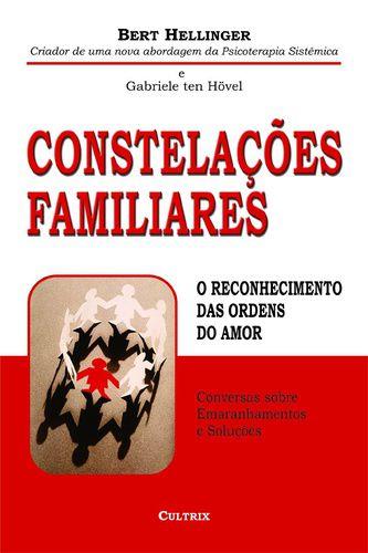 CONSTELACOES FAMILIARES - RECONHECIMENTO DAS ORDENS DO AMOR