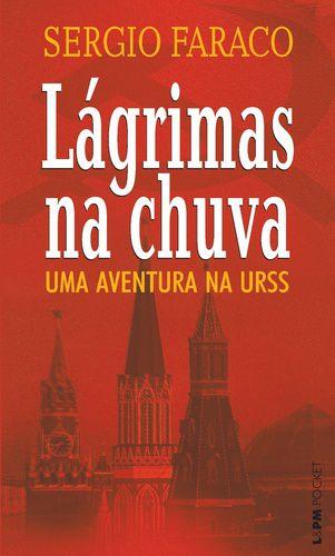 LAGRIMAS NA CHUVA - UMA AVENTURA NA URSS - 949