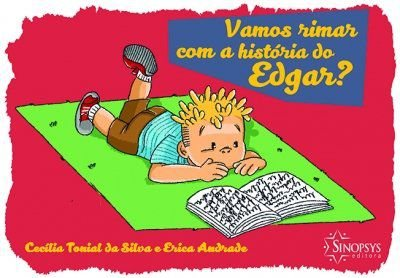 VAMOS RIMAR COM A HISTORIA DE EDGAR