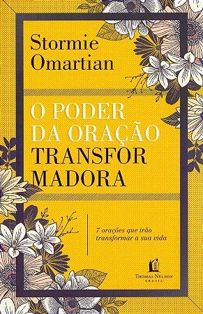 O PODER DA ORAÇÃO TRANSFORMADORA