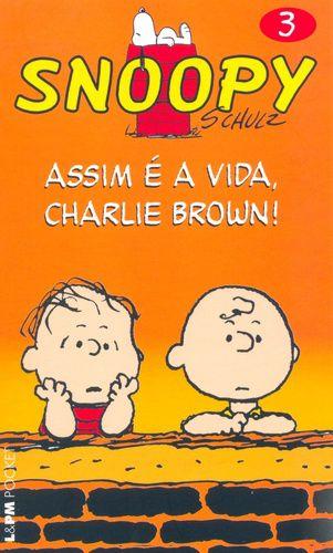 SNOOPY 3 - ASSIM E A VIDA. CHARLIE BROWN! - 618