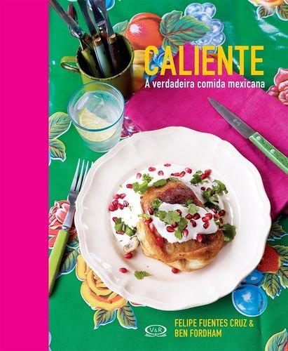 CALIENTE A VERDADEIRA COMIDA MEXICANA