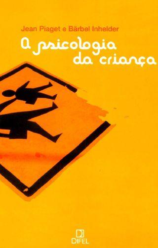 A-PSICOLOGIA-DA-CRIANCA
