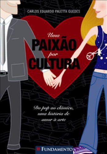 UMA PAIXAO POR CULTURA