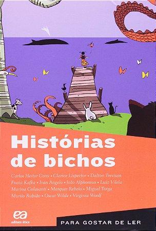 PARA GOSTAR DE LER 45 - HISTORIAS DE BICHOS