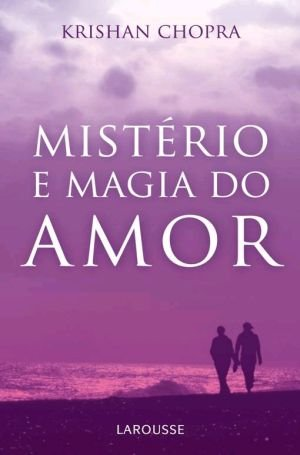MISTERIO E MAGIA DO AMOR