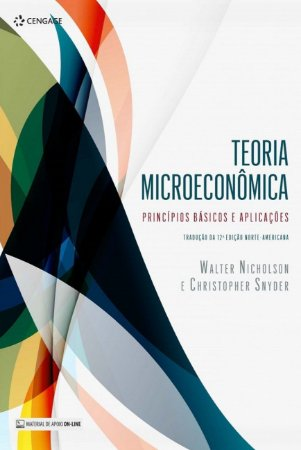 TEORIA MICROECONOMICA - PRINCIPIOS BASICOS E APLICACOES