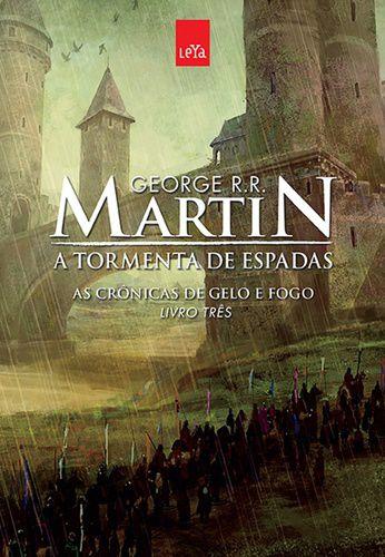 Guerra dos Tronos - A Tormenta De Espadas - Livro Três