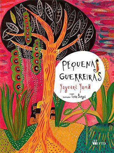 PEQUENAS GUERREIRAS