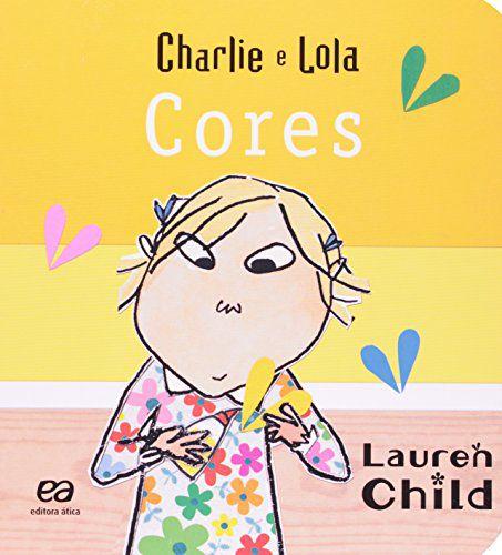 CHARLIEE LOLA - CORES - CAPA DURA