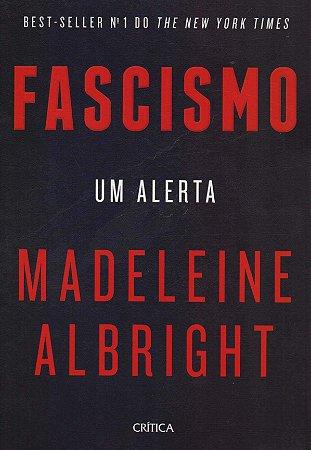 Fascismo - Um Alerta