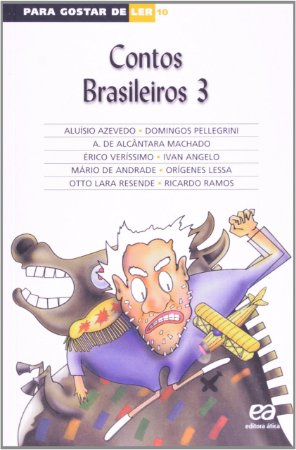 PARA GOSTAR DE LER VOL. 10 CONTOS BRASILEIROS 3