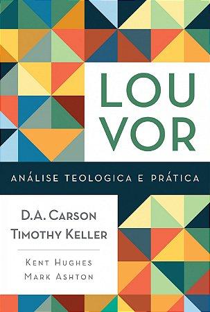 LOUVOR---ANALISE-TEOLOGICA-E-PRATICA