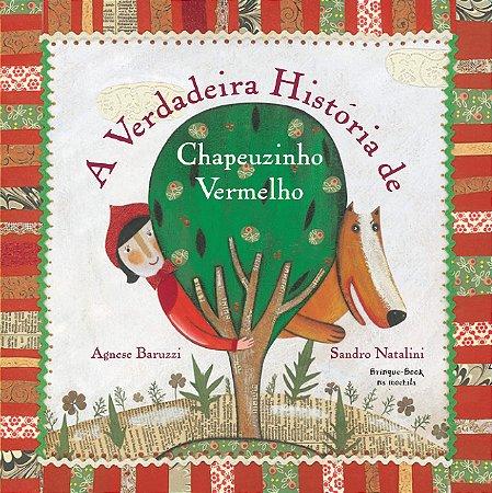 A VERDADEIRA HISTORIA DE CHAPEUZINHO VERMELHO
