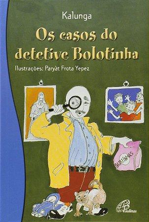 OS CASOS DO DETETIVE BOLOTINHA