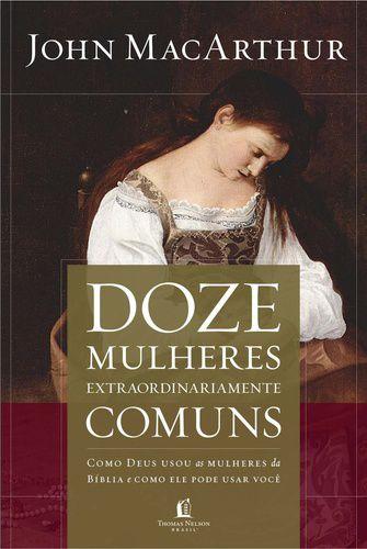 DOZE-MULHERES-EXTRAORDINARIAMENTE-COMUNS
