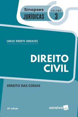DIREITO CIVIL - SIN JUR 3 - DIREITO DAS COISAS 2019