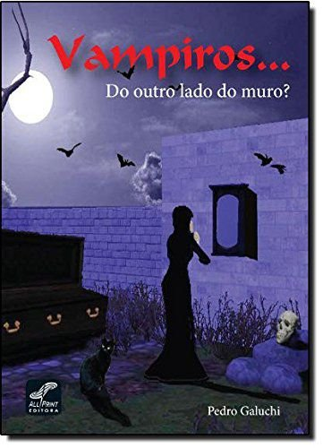 VAMPIROS ...DO OUTRO LADO DO MURO?