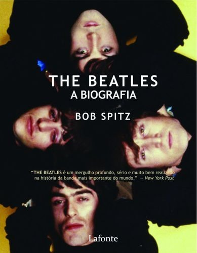 THE BEATLES - A BIOGRAFIA