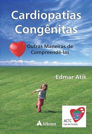 CARDIOPATIAS CONGENITAS-OUTRAS MANEIRAS DE COMPREENDE-LAS