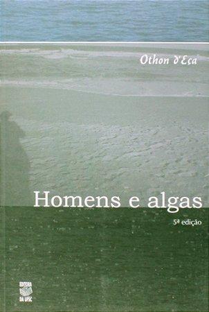 HOMENS E ALGAS