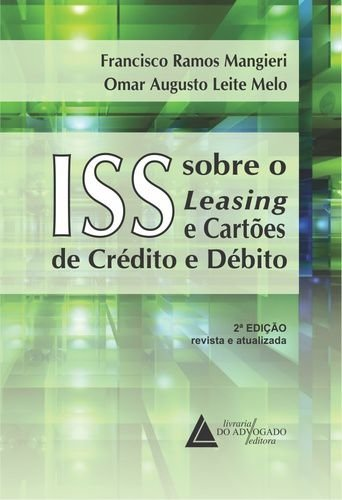 ISS SOBRE LEASING E CARTOES DE CREDITO E DEBITO