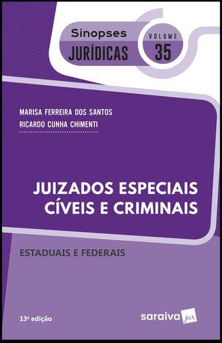 JUIZADOS ESPECIAIS CIVEIS E CRIMINAIS