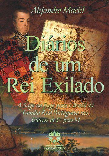 DIARIOS DE UM REI EXILADO