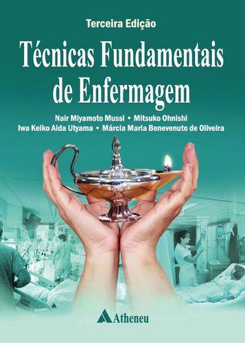 TECNICAS FUNDAMENTAIS DE ENFERMAGEM