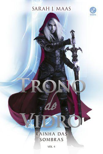 TRONO DE VIDRO - RAINHA DAS SOMBRAS