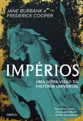 IMPERIOS UMA NOVA VISAO DA HISTORIA UNIVERSAL