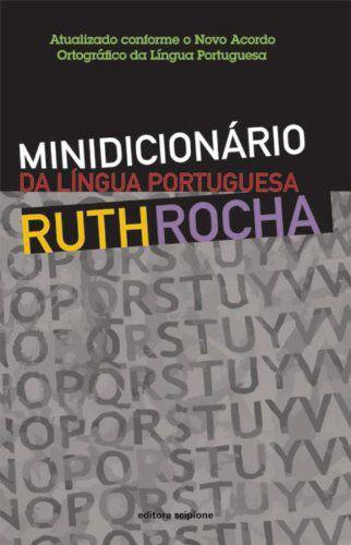 MINIDICIONARIO-DA-LINGUA-PORTUGUESA-RUTH-ROCHA