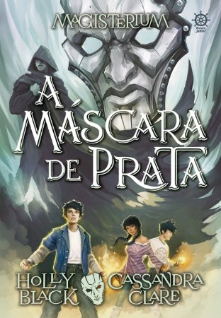 MAGISTERIUM - A MASCARA DE PRATA
