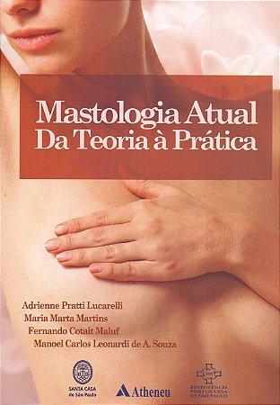 MASTOLOGIA ATUAL DA TEORIA A PRATICA