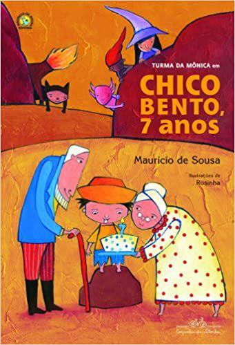 TURMA DA MÔNICA EM CHICO BENTO 7 ANOS