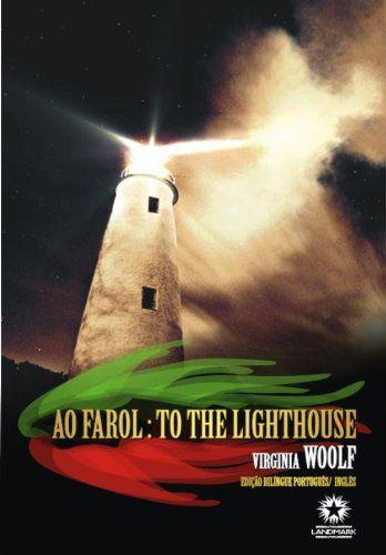 Ao Farol: To The Lighthouse - Bilíngue