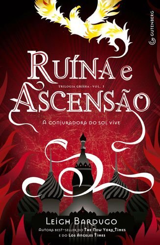 RUINAS E ASCENSÃO - TRIOLOGIA GRISHHA V3